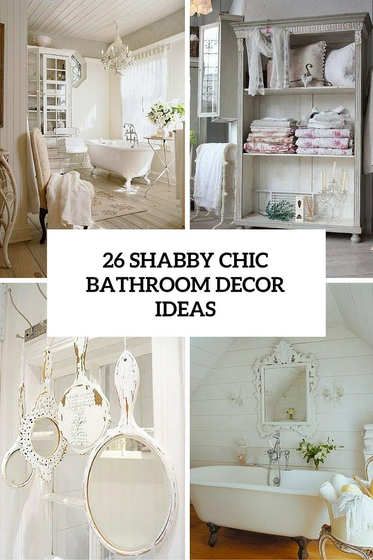26 Adorable Shab Chic Bathroom Dcor Ideas Shelterness for measurements 735 X 1102
